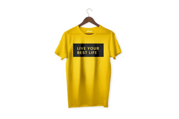 Live your best life - Yellow