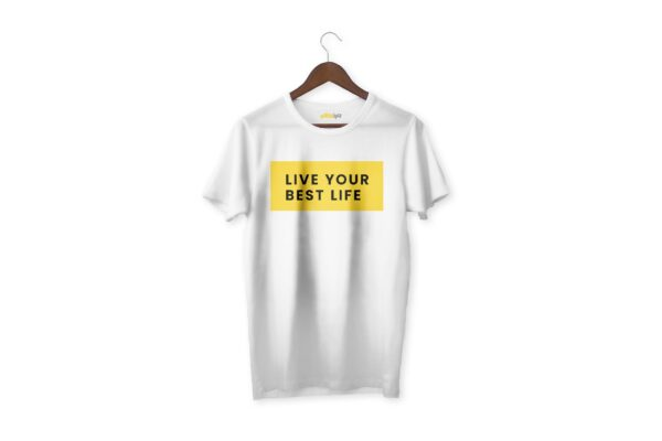 Live your best life - White